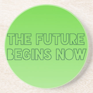 Cool Green Future Quote Typography Coaster