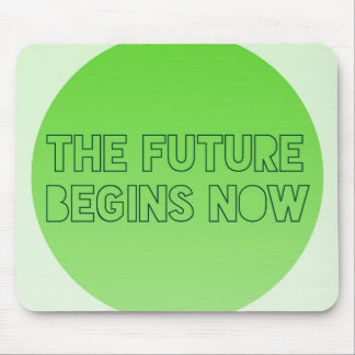 Cool Green Future Quote Typography Mouse Pad