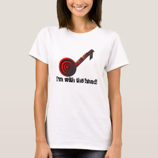 cool guitar, I'm with the band! T-Shirt