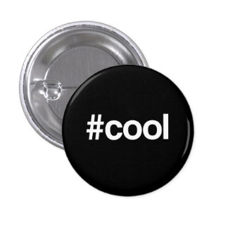 Cool Hashtag 1 Inch Round Button
