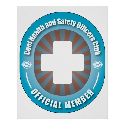 Cool Health and Safety Officers Club Poster