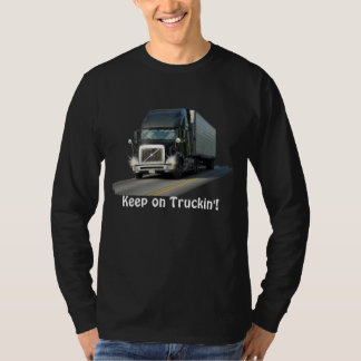 "Cool ""Keep on Truckin'"" Freight Truck Driver Shirt"