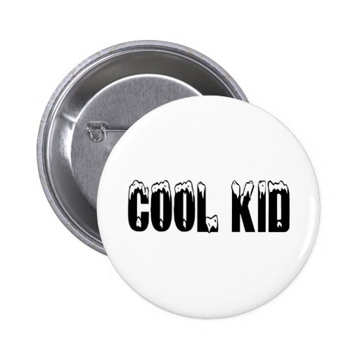 Cool Kid Black Pinback Buttons