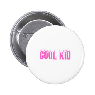 Cool Kid (Pink) Pinback Buttons