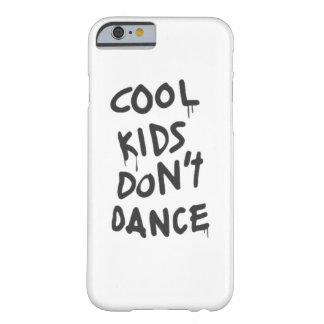 Cool Kids Don't Dance Phone Case