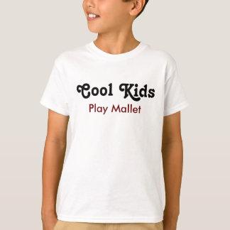 Cool kids Play Mallet T-Shirt