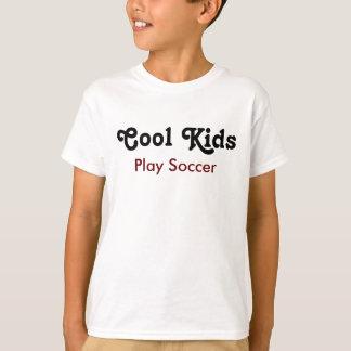Cool kids Play Soccer T-Shirt