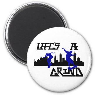 Cool Lifes a Grind Skateboarder design 2 Inch Round Magnet