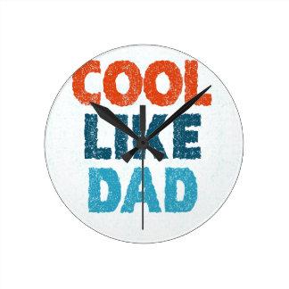 cool like dad clock