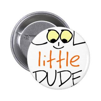 Cool little dude 2 inch round button