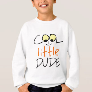 Cool little dude sweatshirt
