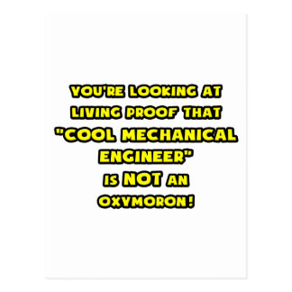 Cool Mechanical Engineer Is NOT an Oxymoron Postcard