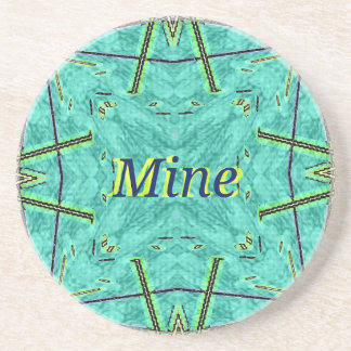 "Cool Modern Turquoise ""Mine"" Coaster"