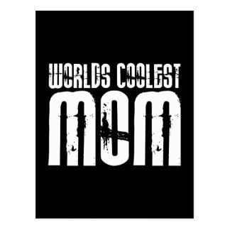 Cool Mothers and Moms : Worlds Coolest Mom Postcard