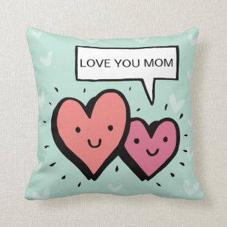 Cool Mother's Day Gift! Cute Hearts. Love You Mom. Throw Pillow
