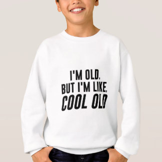 Cool Old Sweatshirt