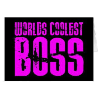 Cool Pink Gifts for Bosses : Worlds Coolest Boss Cards