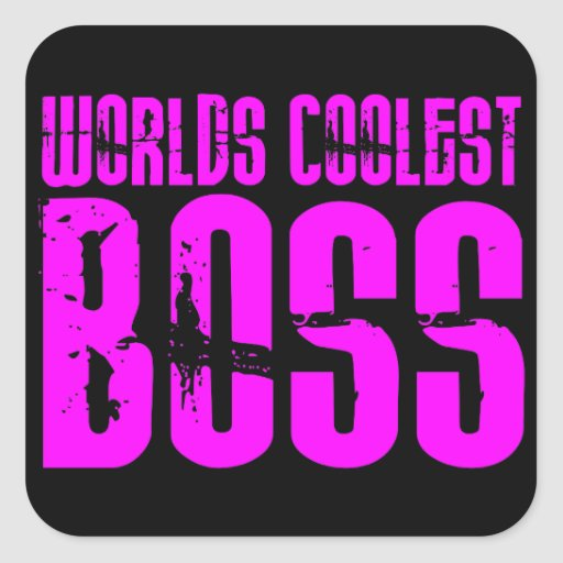 Cool Pink Gifts for Bosses : Worlds Coolest Boss Sticker