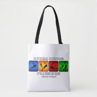 Cool Scuba Diving It Is A Way Of Life Tote Bag
