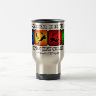 Cool Scuba Diving It Is A Way Of Life Travel Mug