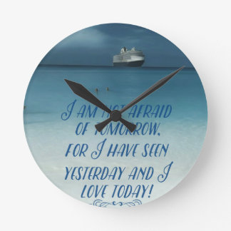 Cool Ship On Ocean Positive Quote Round Clock