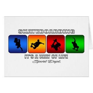 Cool Skateboarding It Is A Way Of Life Card