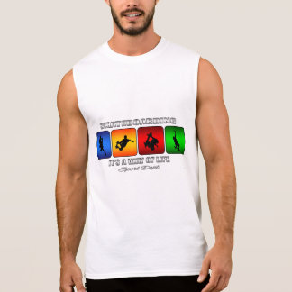 Cool Skateboarding It Is A Way Of Life Sleeveless Shirt