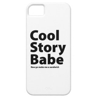 Cool Story Babe iPhone 5 Cover