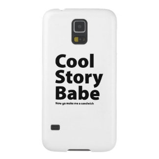 Cool Story Babe Cases For Galaxy S5