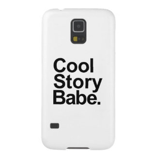 Cool story babe case for galaxy s5