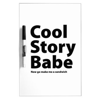Cool Story Babe Dry-Erase Board