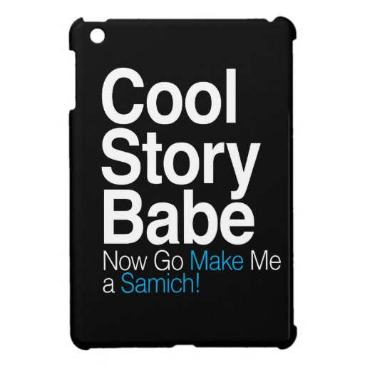 Cool Story Babe iPad Mini Cover