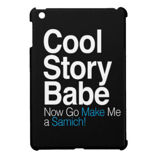 Cool Story Babe iPad Mini Covers