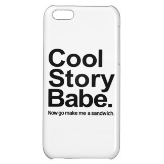 Cool story babe cover for iPhone 5C