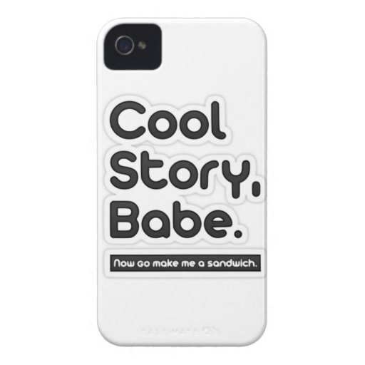 Cool Story Babe, Now Go Make Me a Sandwich Blackberry Bold Cover