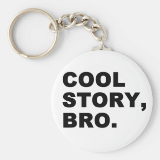 Cool Story Bro Basic Round Button Keychain