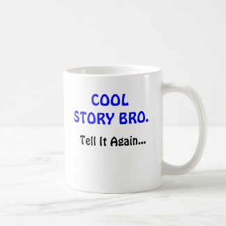 Cool Story Bro Merchandise-Personalized Coffee Mug