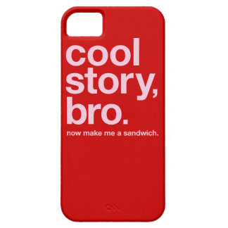 Cool story, bro. Now make me a sandwich. (ON RED) iPhone 5 Cover