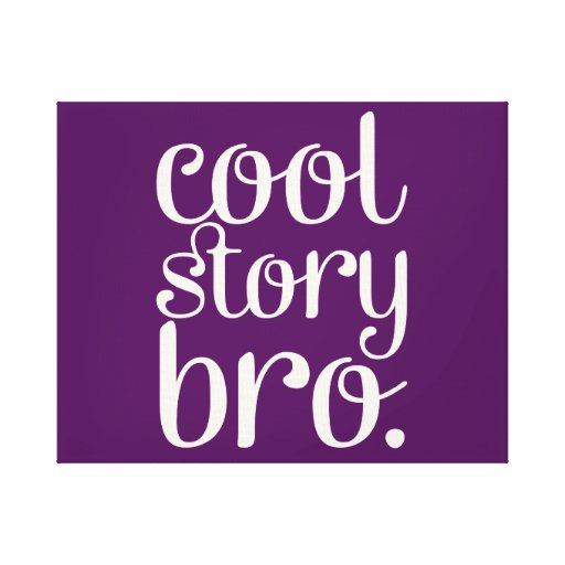Cool Story Bro Purple Gallery Wrapped Canvas