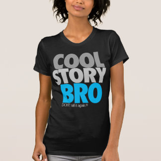 """Cool Story Bro"" (Sky Blue) T-Shirt"
