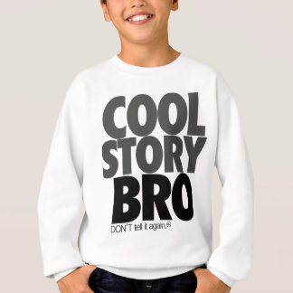 """Cool Story Bro!"" T-Shirt"