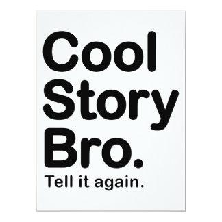 Cool Story Bro. Tell it Again 6.5x8.75 Paper Invitation Card