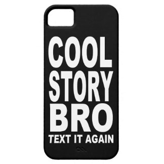 COOL STORY BRO: TEXT IT AGAIN CASE FOR THE iPhone 5
