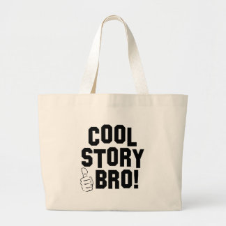 Cool Story Bro! with Thumbs Up Large Tote Bag