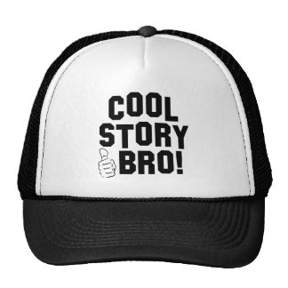 Cool Story Bro! with Thumbs Up Trucker Hat