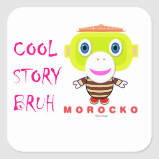 Cool Story Bruh-Cute Monkey-Morocko Square Sticker