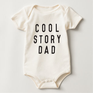Cool story Dad Baby Bodysuit