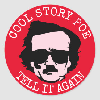 Cool Story Poe Round Sticker