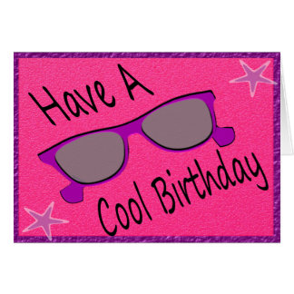Cool Sunglasses Birthday Greeting Card