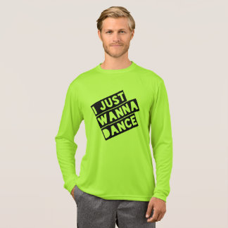 Cool T-Shirt - I just wanna dance